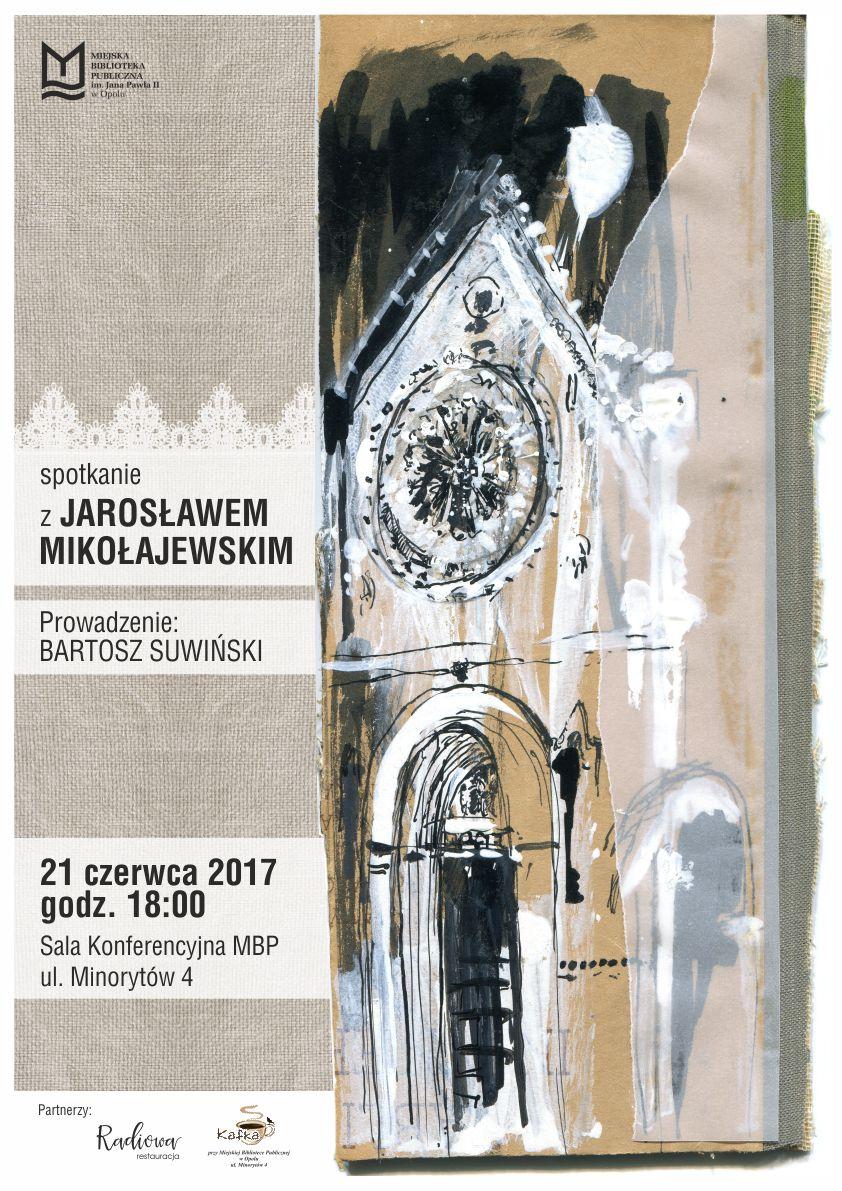 Spotkanie z Jarosławem Mikołajewskim