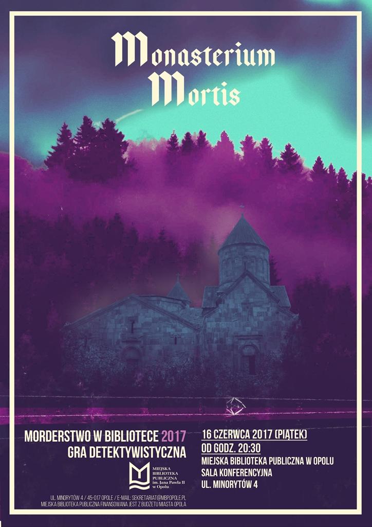 MONASTERIUM MORTIS. Morderstwo w Bibliotece 2017