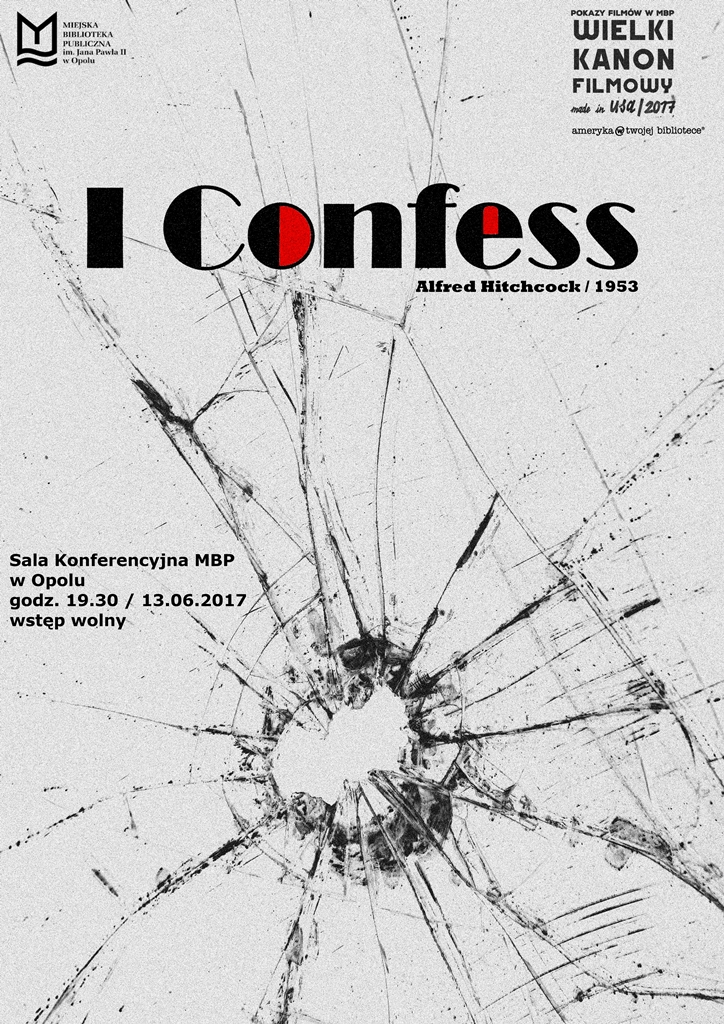 I Confess / Wielki Kanon Filmowy Made in USA 2017