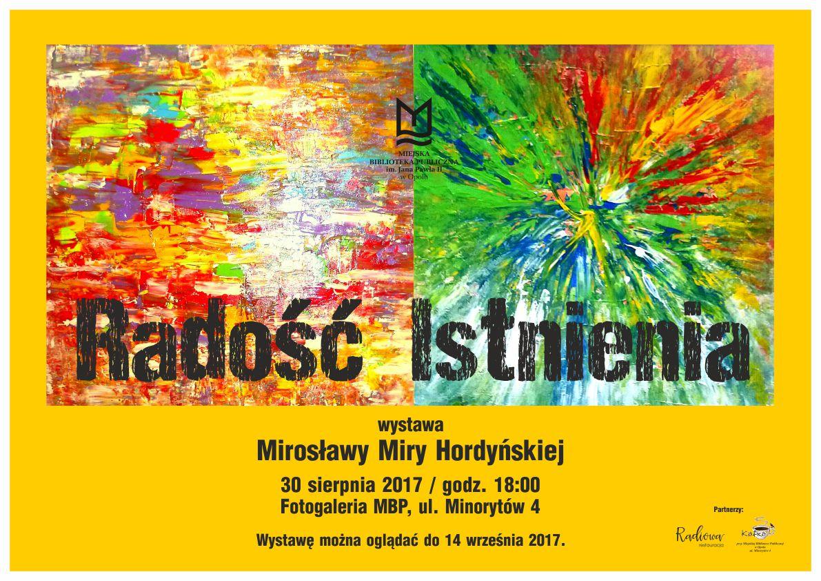 """""""Radość Istnienia"""" - wystawa Mirosławy Miry Hordyńskiej"""