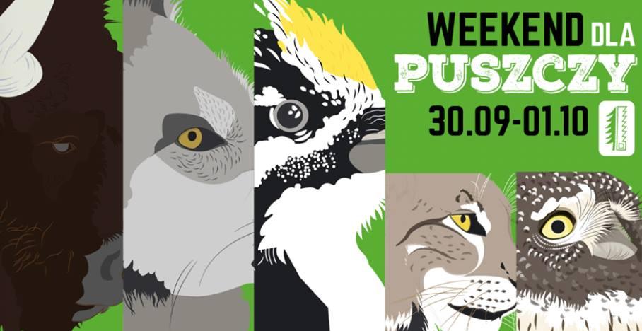 Weekend dla Puszczy Białowieskiej