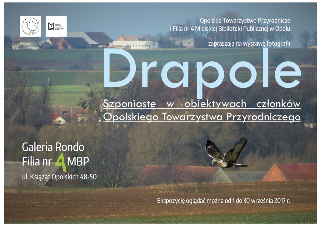 """""""Drapole. Szponiaste w obiektywach członków Opolskiego Towarzystwa Przyrodniczego"""" - wystawa fotografii"""