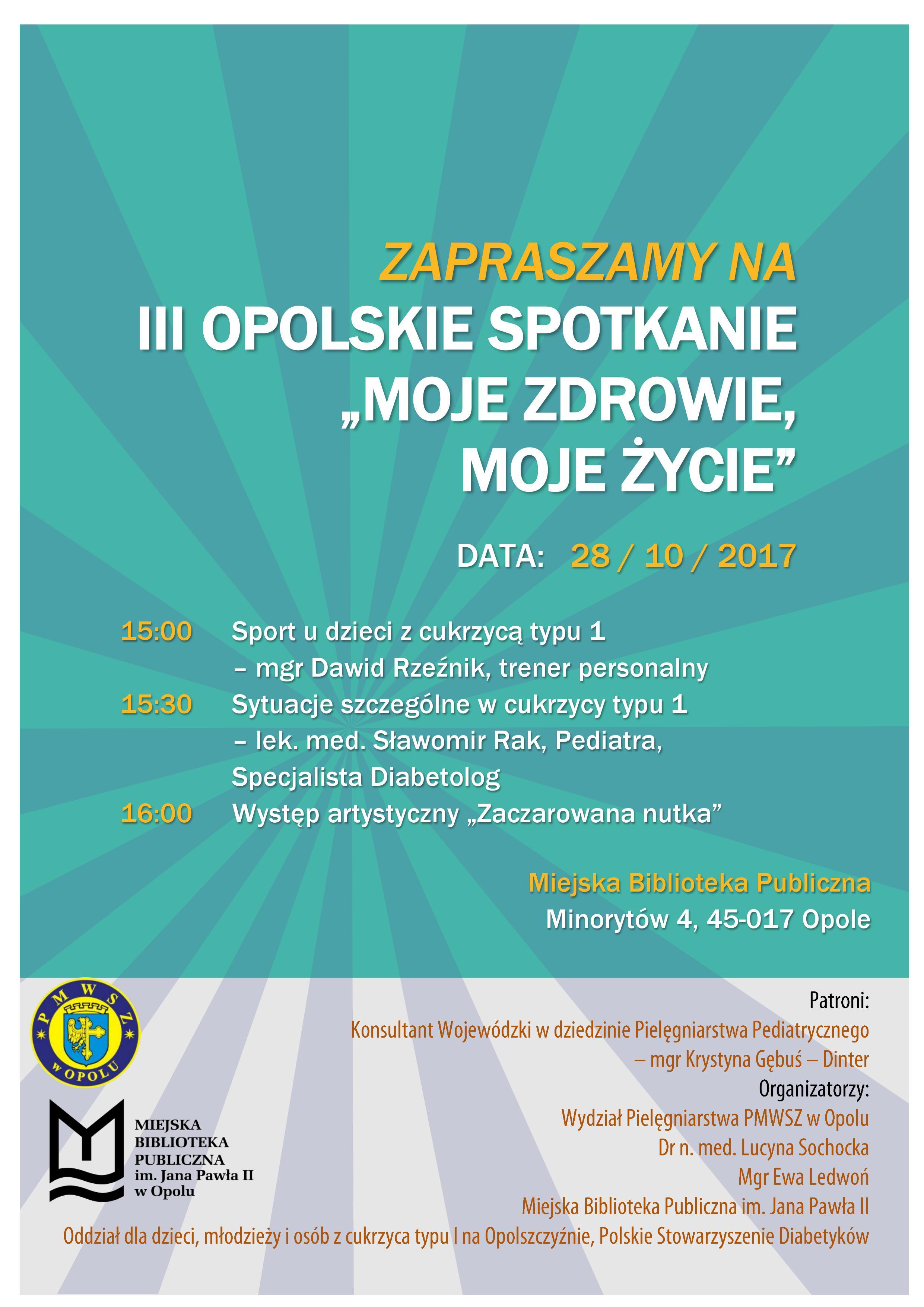 """III Opolskie Spotkanie """"MOJE ZDROWIE, MOJE ŻYCIE"""""""