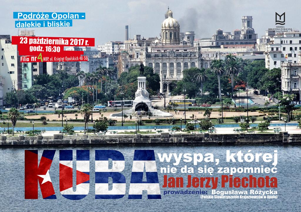 Kuba – wyspa, której nie da się zapomnieć