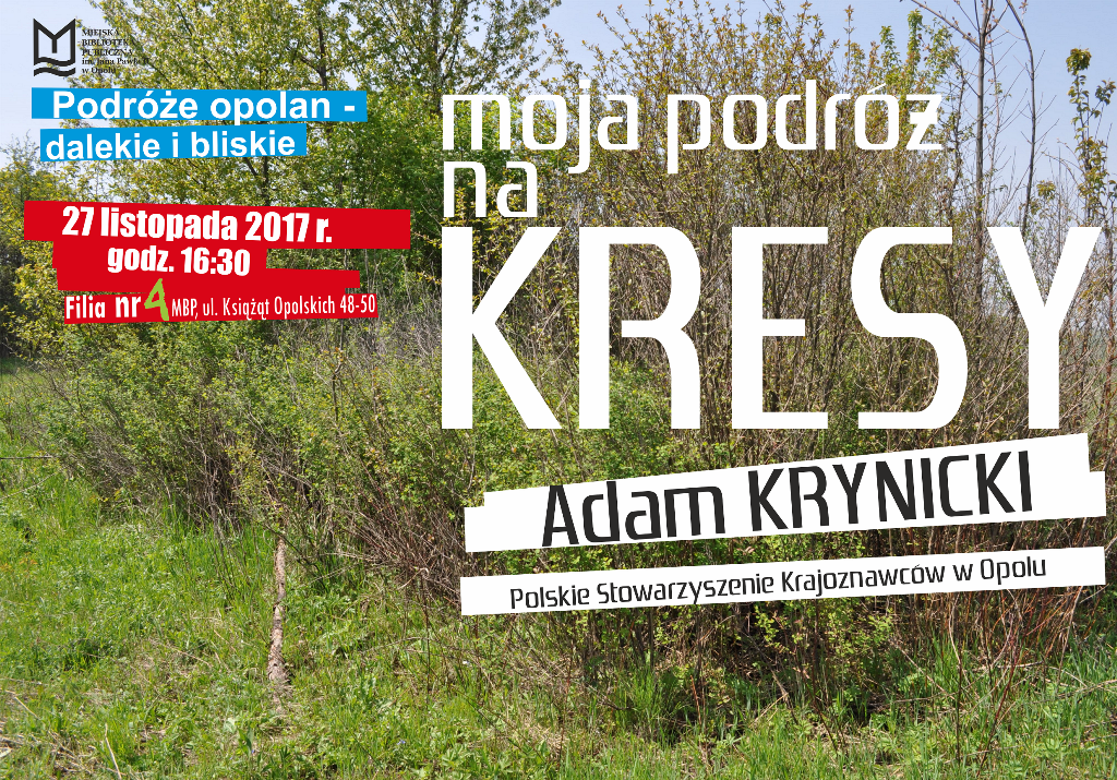 """Moja podróż na Kresy"" – spotkanie z Adamem Krynickim"