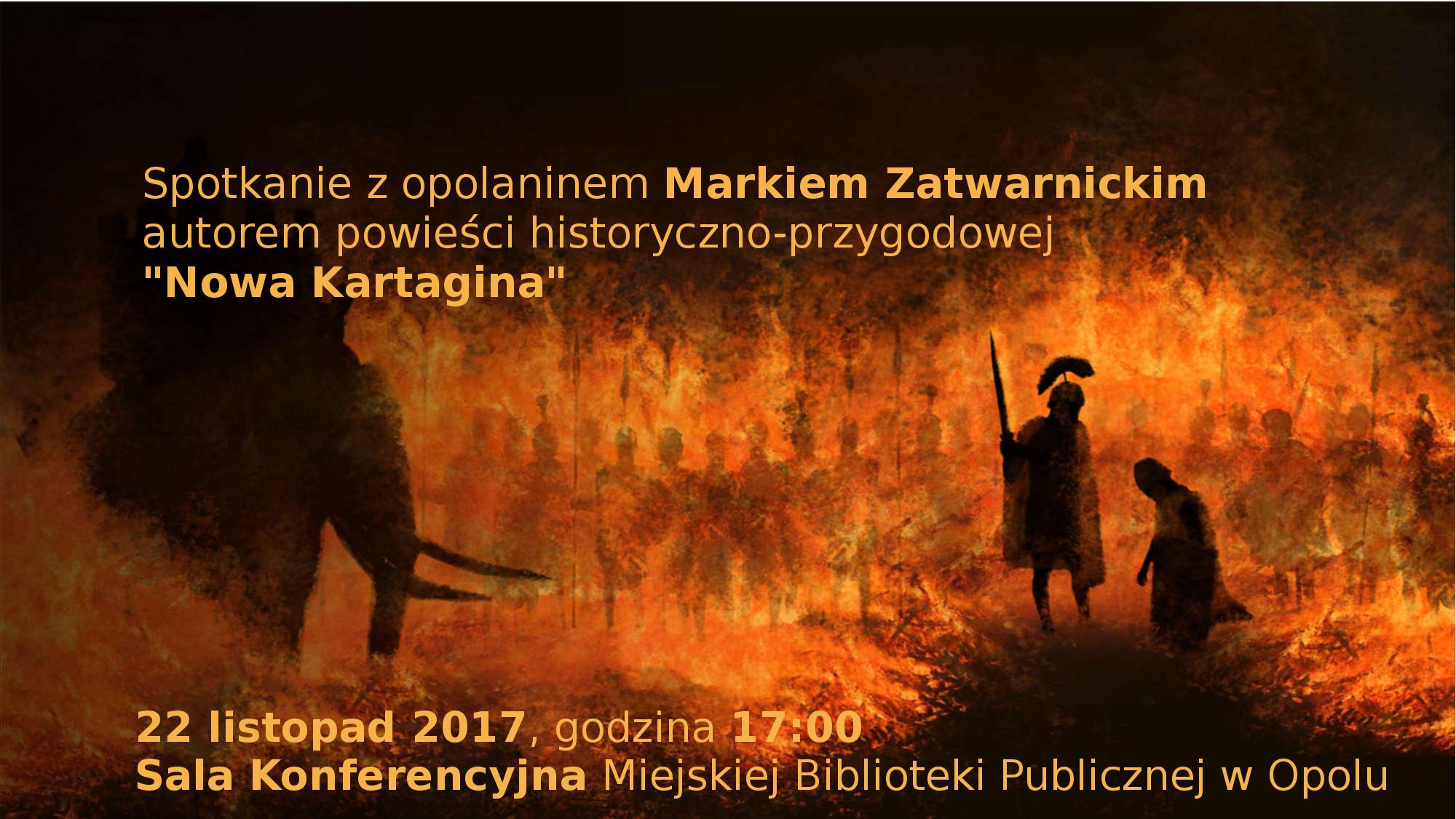 Nowa Kartagina – spotkanie z Markiem Zatwarnickim