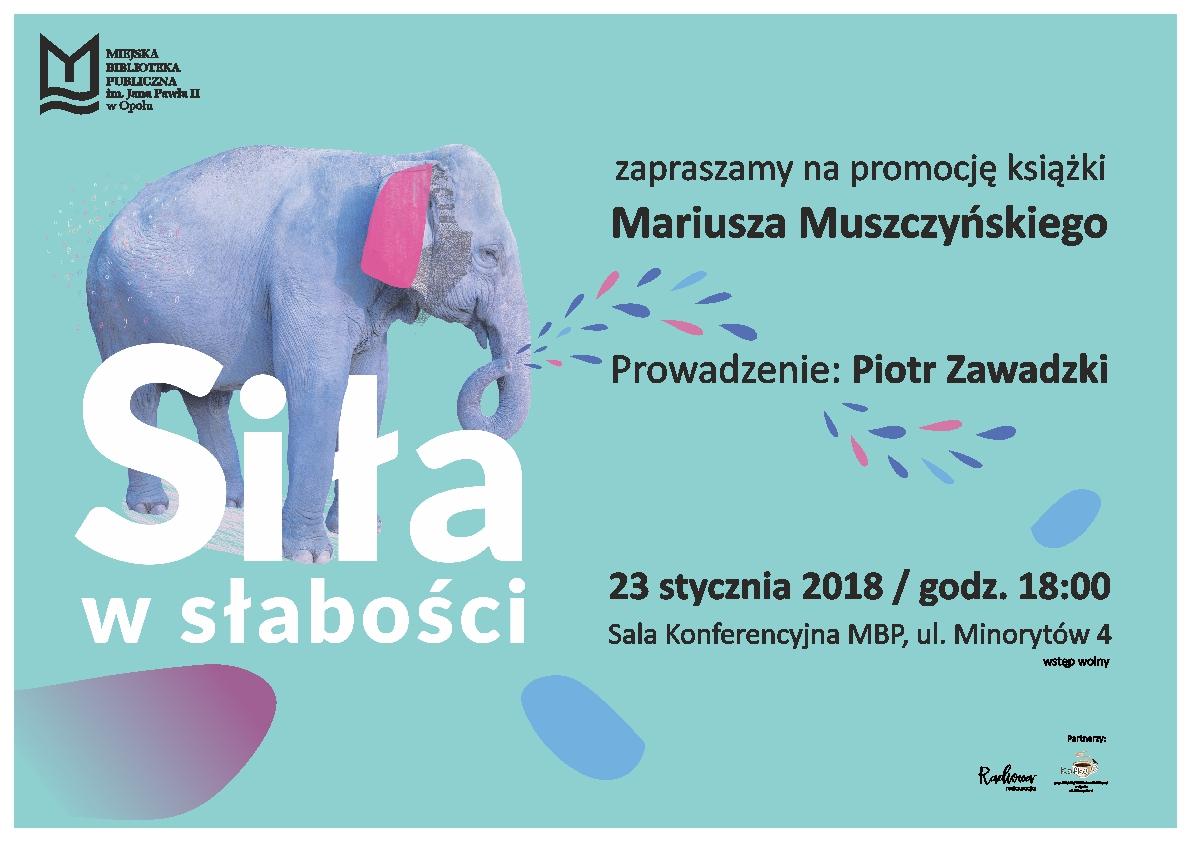 Siła w słabości - promocja książki Mariusza Muszczyńskiego