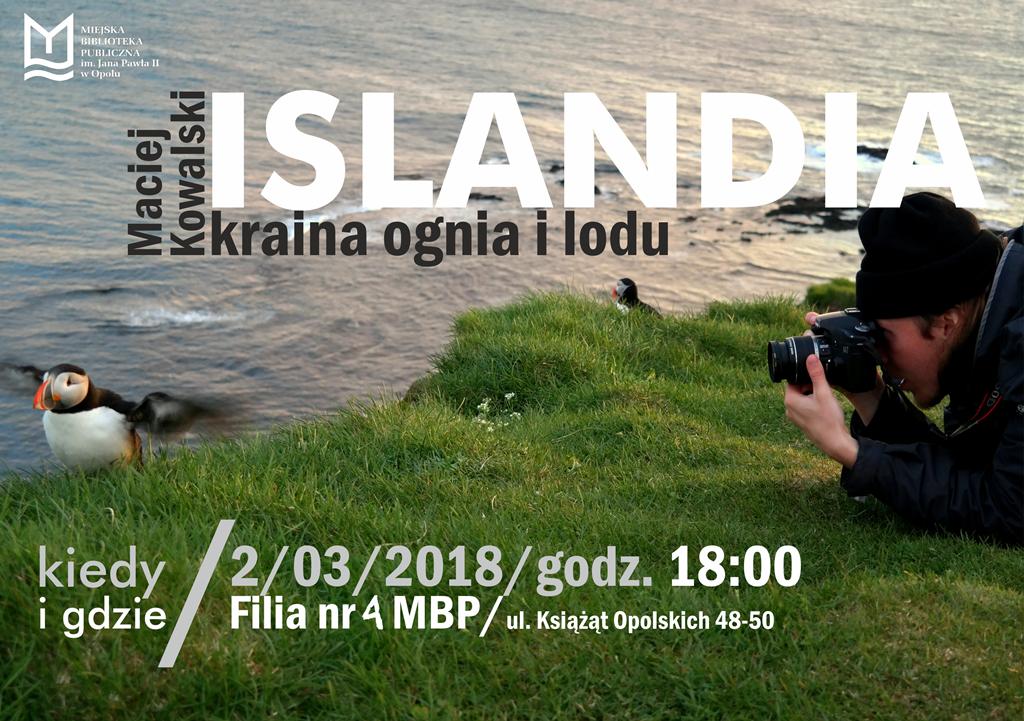 Islandia – kraina ognia i lodu. Spotkanie z Maciejem Kowalskim
