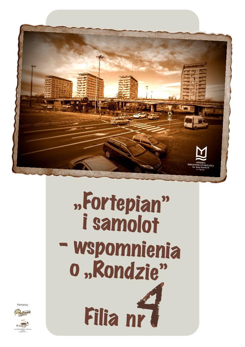 """""""Fortepian"""" i samolot - wspomnienia o """"Rondzie"""""""