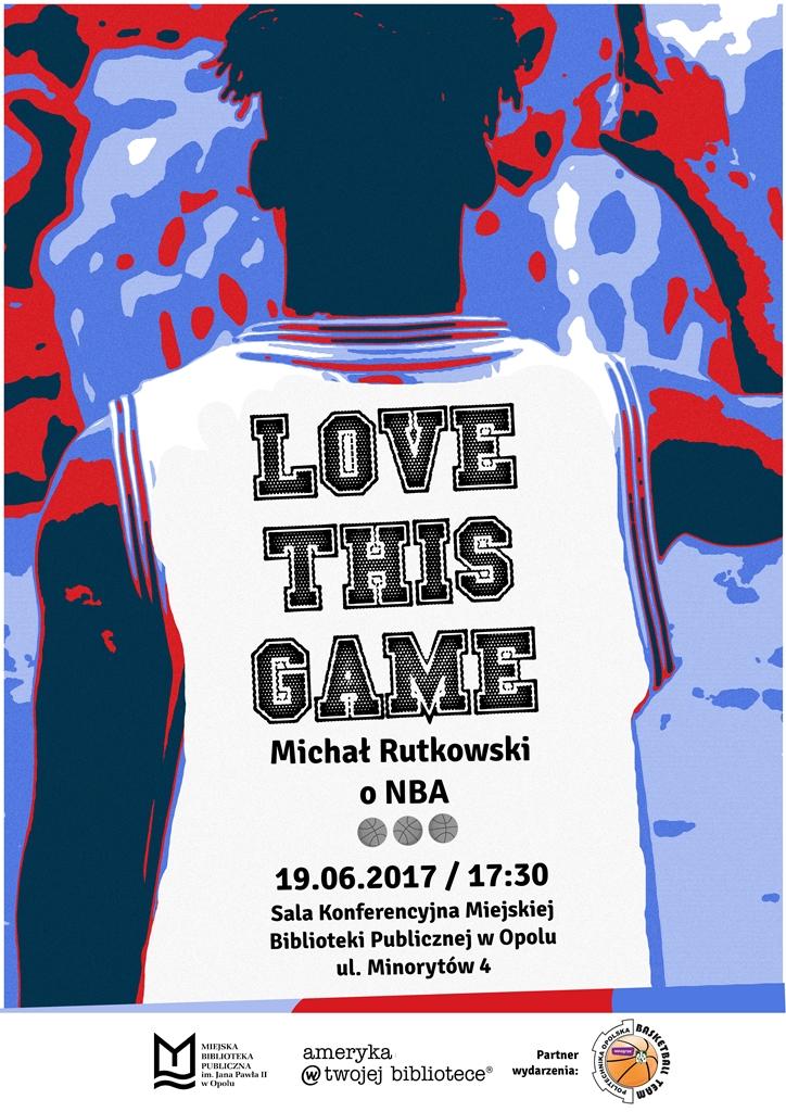 Love This Game! Michał Rutkowski o NBA
