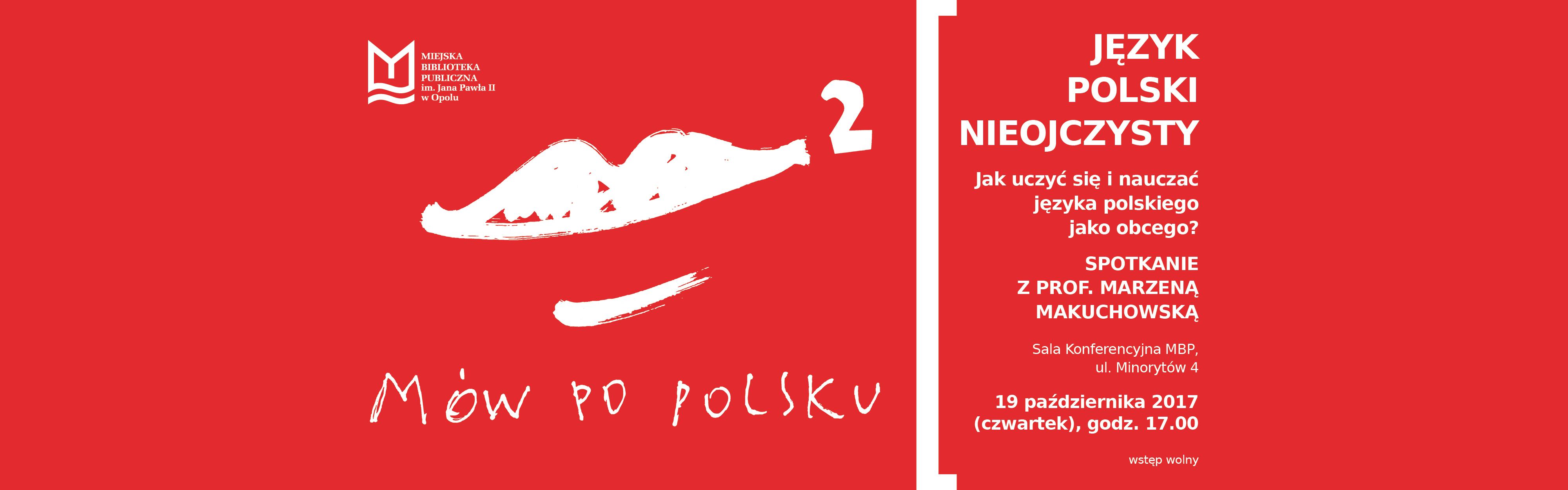Język polski nieojczysty – jak uczyć się i nauczać języka polskiego jako obcego?