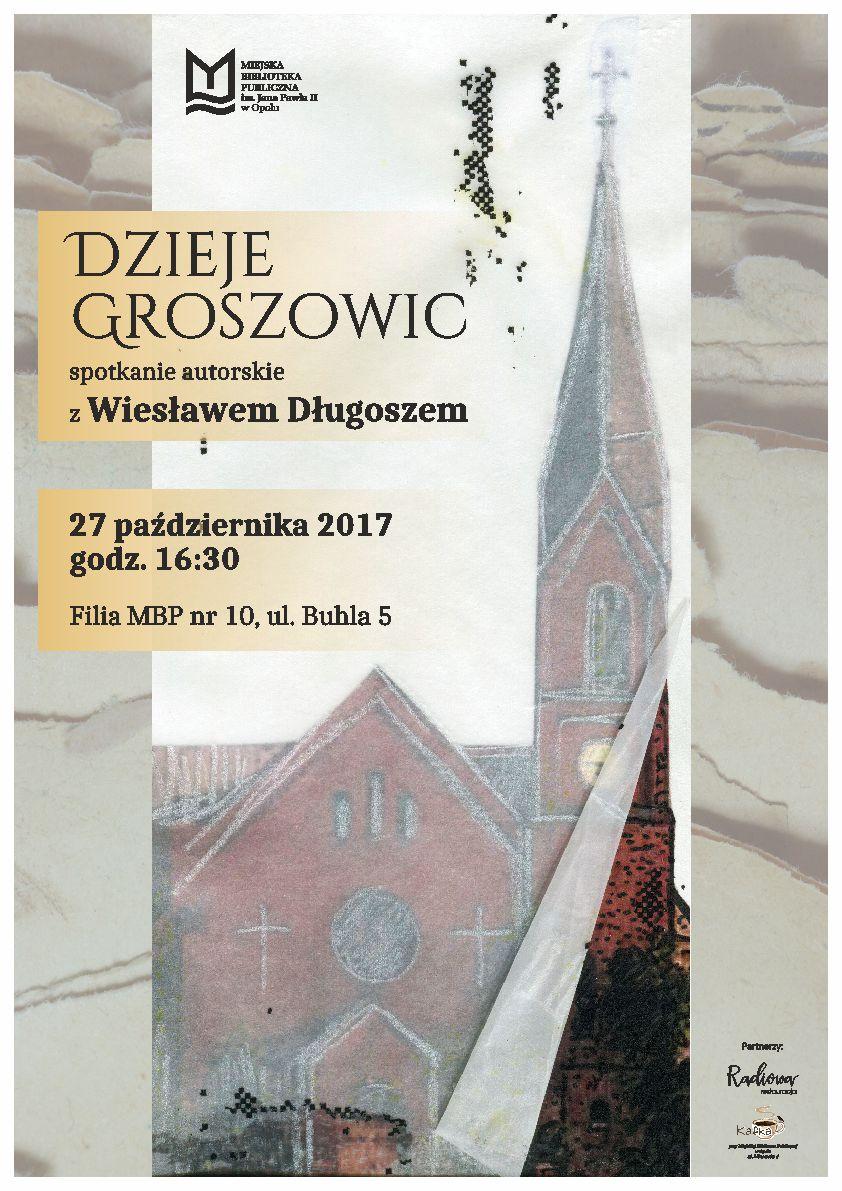 Dzieje Groszowic - spotkanie autorskie z Wiesławem Długoszem