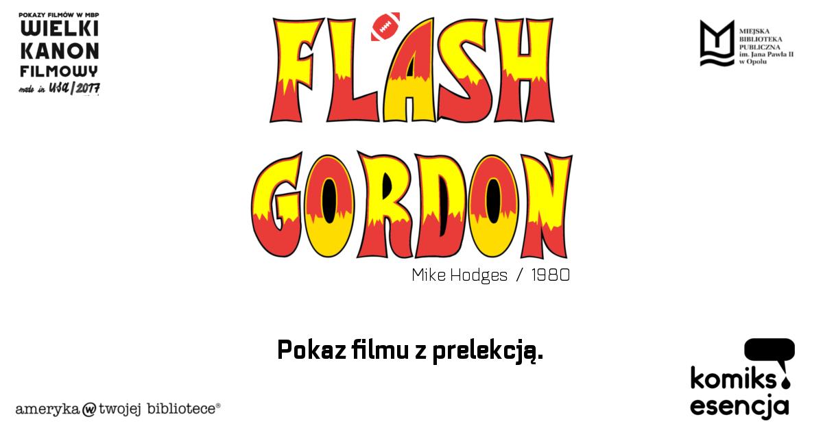 Flash Gordon / Wielki Kanon Filmowy Mada In USA / 2017