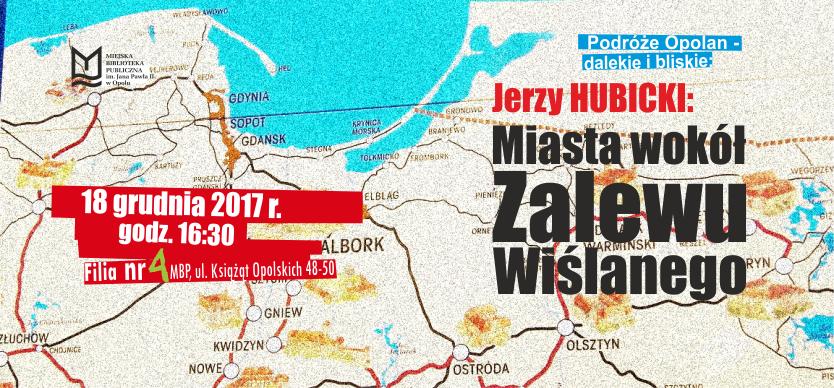 Podróże Opolan dalekie i bliskie: Miasta wokół Zalewu Wiślanego