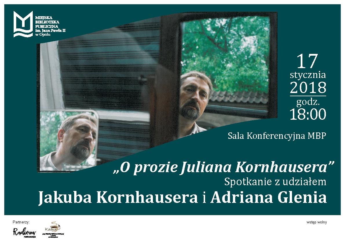 """""""O prozie Juliana Kornhausera""""  - spotkanie z udziałem Jakuba Kornhausera i Adriana Glenia"""
