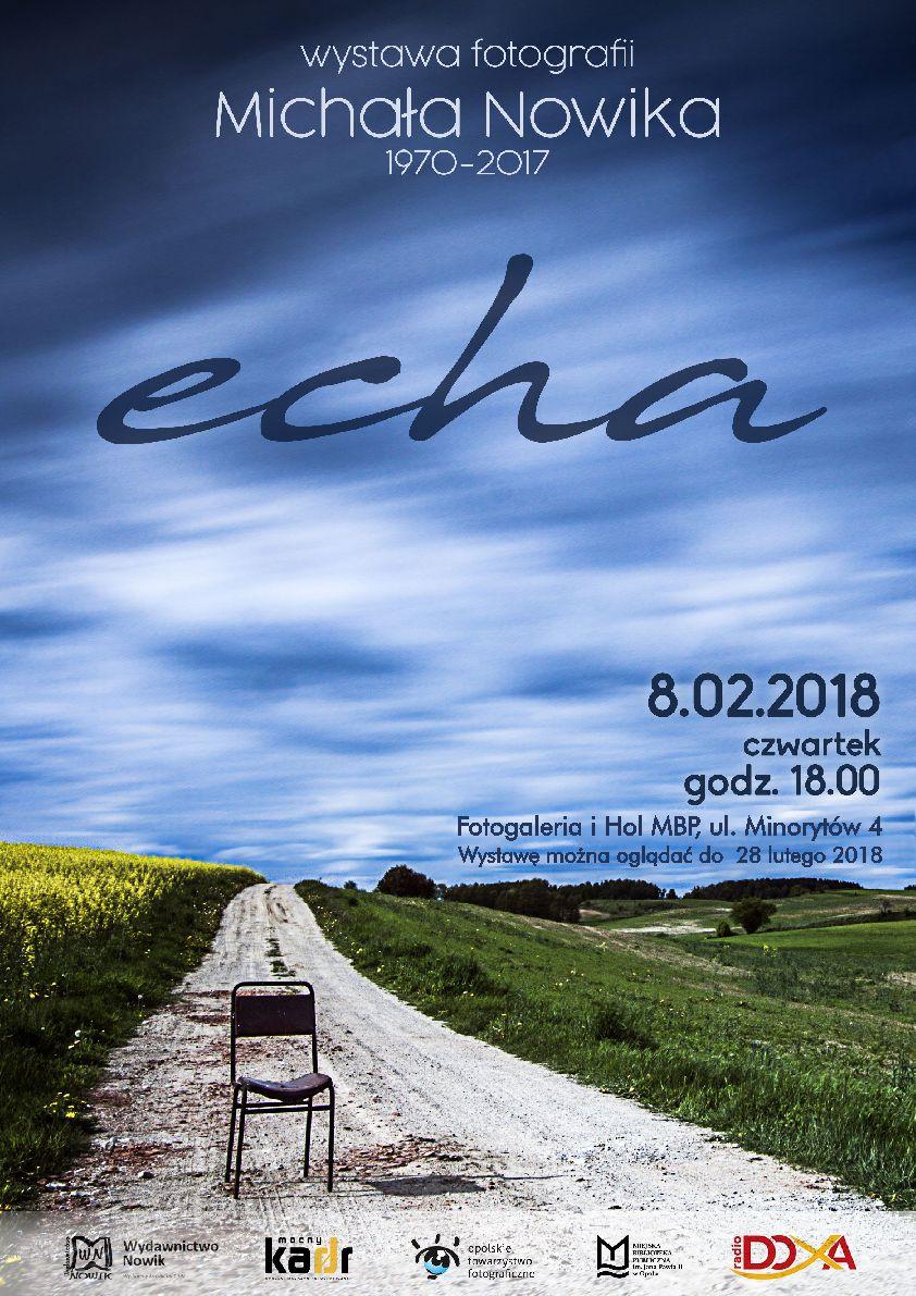 ECHA – wernisaż wystawy Michała Nowika
