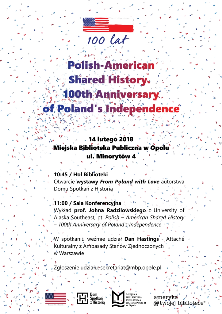 Polish-American Shared History. 100th Anniversary of Poland's Independence