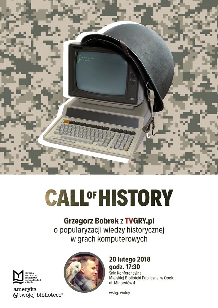 CALL of HISTORY. Grzegorz Bobrek z TVGRY.pl o popularyzacji wiedzy historycznej w grach komputerowych