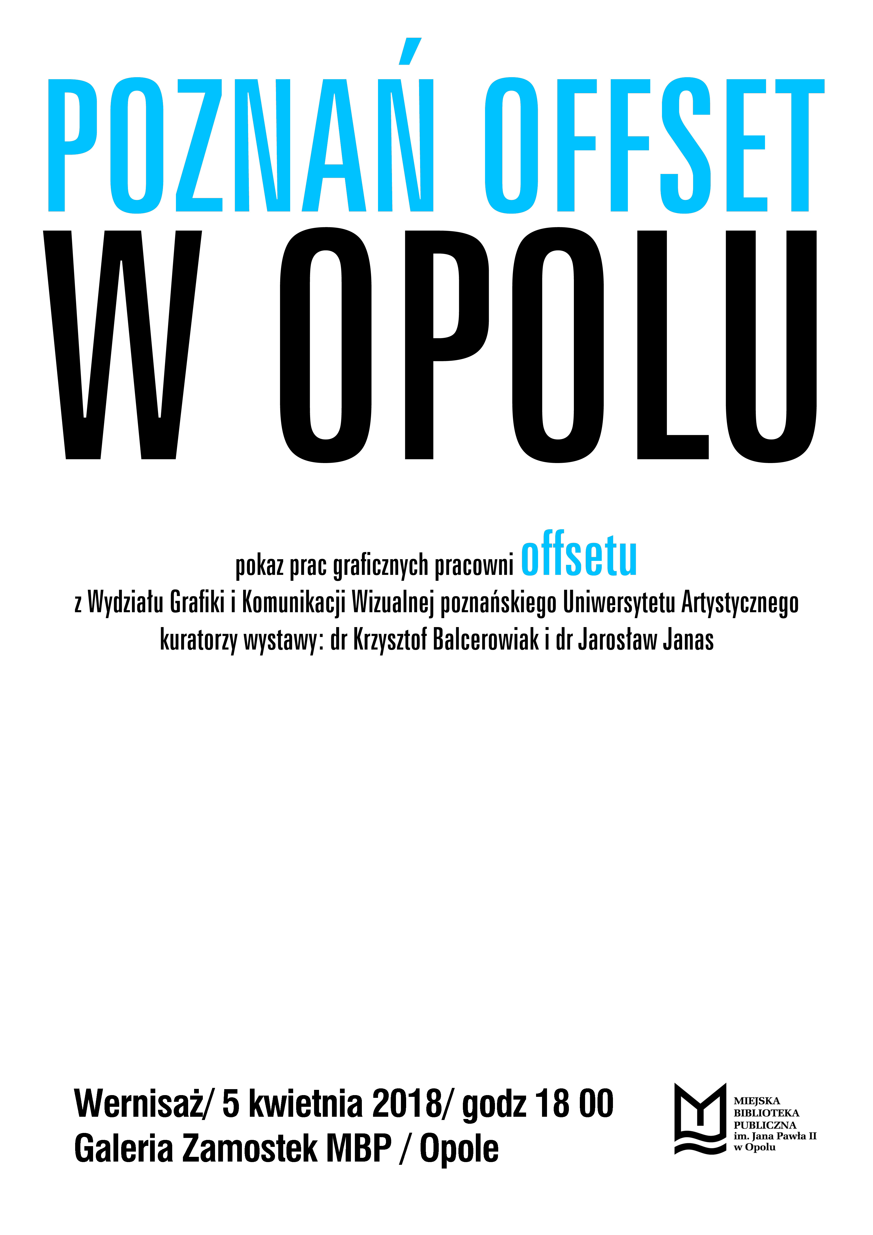 POZNAŃ OFFSET W OPOLU