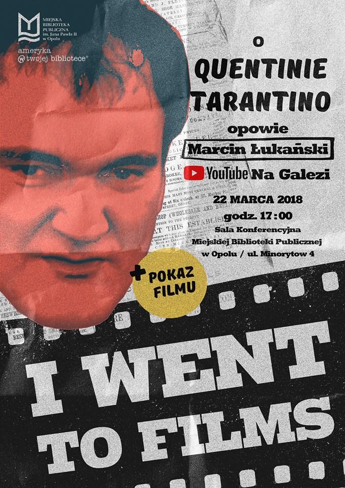 I went to films. 'Na Gałęzi' o Quentinie Tarantino