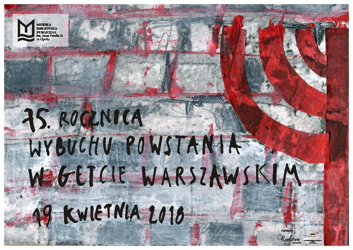 75. rocznica wybuchu powstania w Getcie Warszawskim