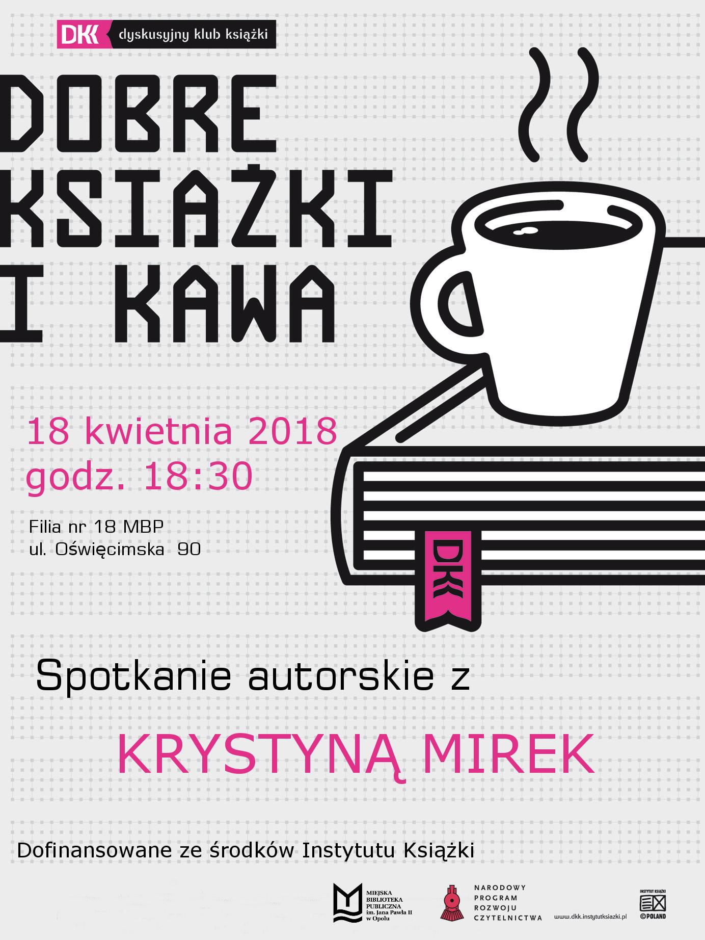 Krystyna Mirek – spotkanie autorskie w ramach Dyskusyjnego Klubu Książki