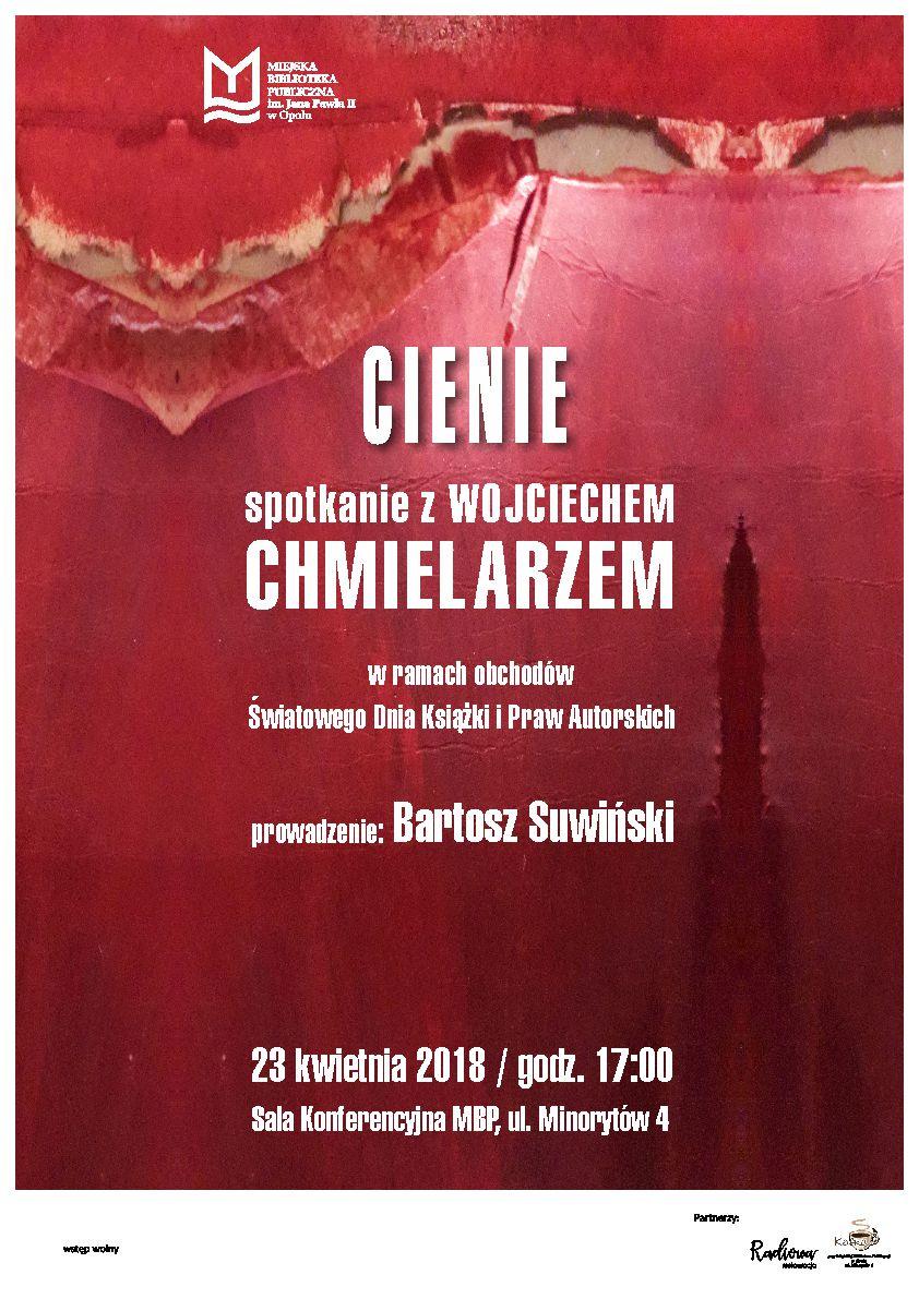 Cienie – spotkanie z Wojciechem Chmielarzem