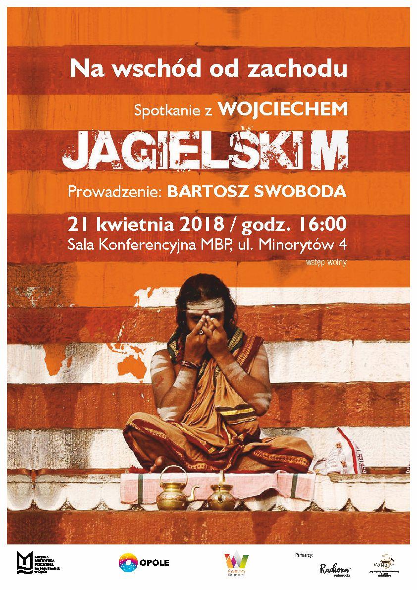 Na wschód od zachodu – spotkanie z Wojciechem Jagielskim