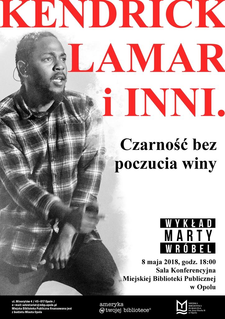 Kendrick Lamar i inni. Czarność bez poczucia winy