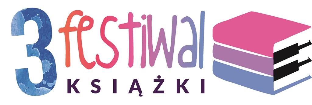 3 FESTIWAL KSIĄŻKI 2018 - PROGRAM DLA DZIECI I MŁODZIEŻY
