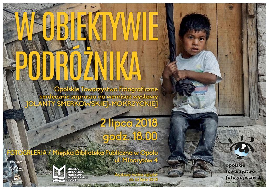 W obiektywie podróżnika – wernisaż wystawy Jolanty Smerkowskiej-Mokrzyckiej