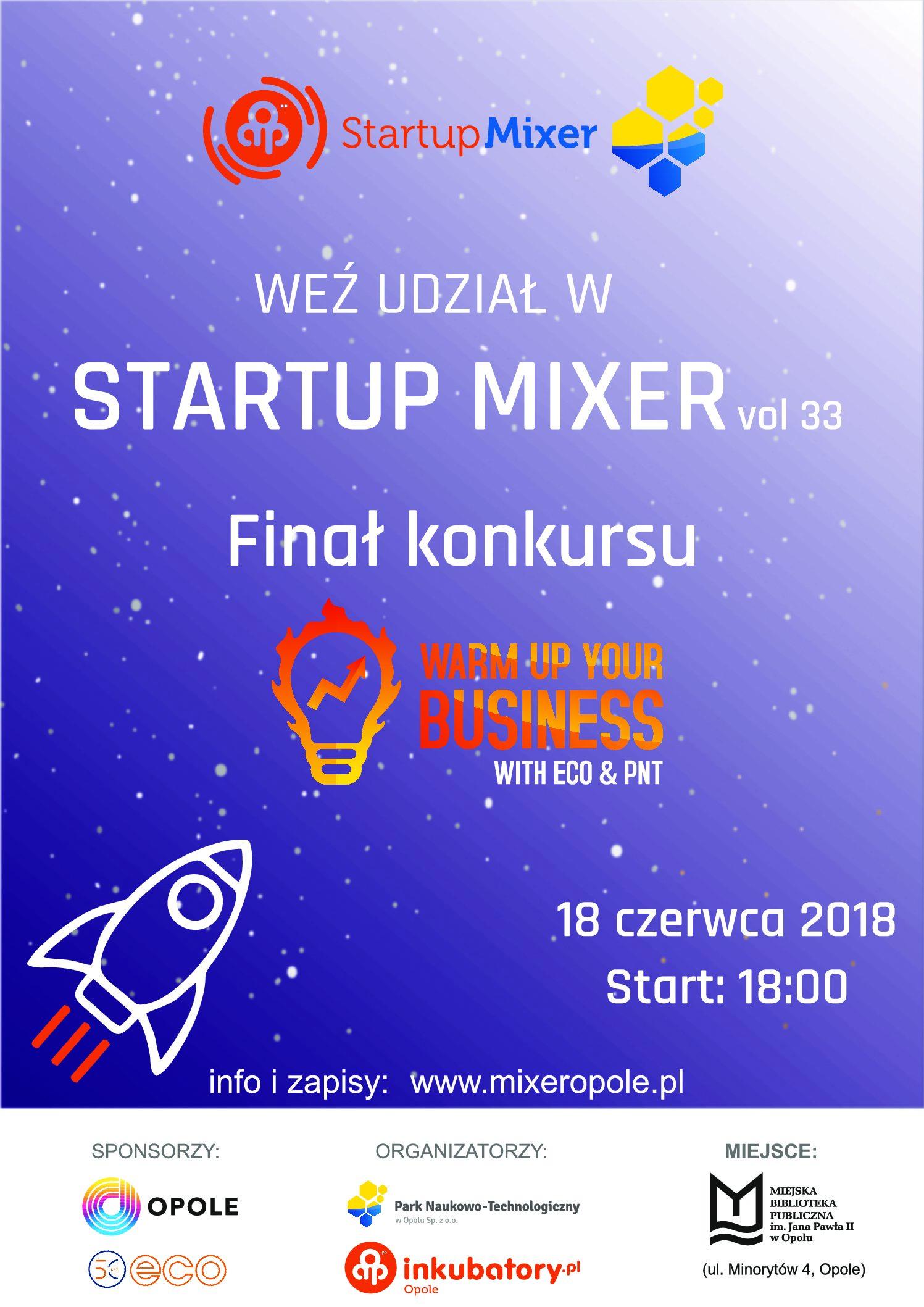 "Startup Mixer vol. 33 – gala finałowa konkursu ,,Warm Up Your Business"""