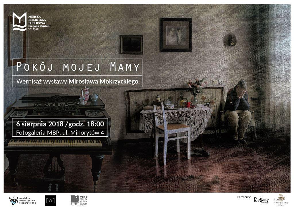 Pokój mojej Mamy - wernisaż wystawy Mirosława Mokrzyckiego