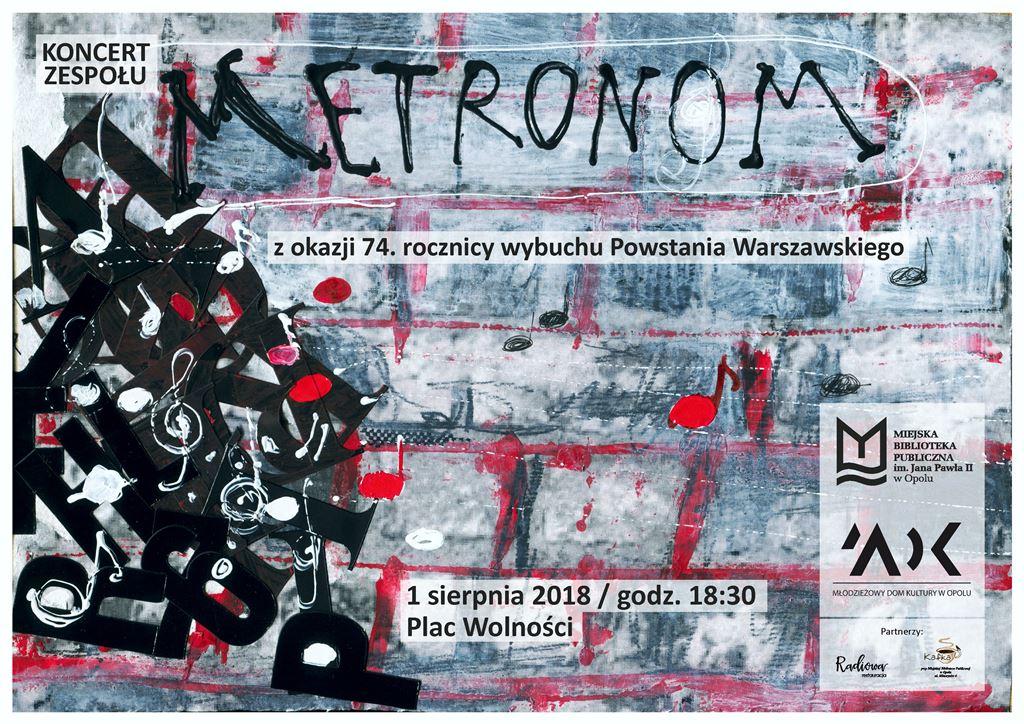 Koncert zespołu Metronom z okazji 74. rocznicy wybuchu Powstania Warszawskiego