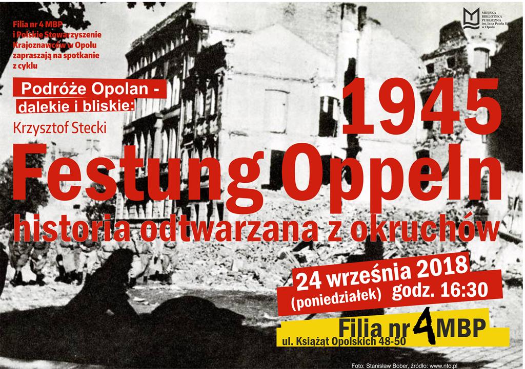 Festung Oppeln – historia odtwarzana z okruchów – wykład Krzysztofa Steckiego