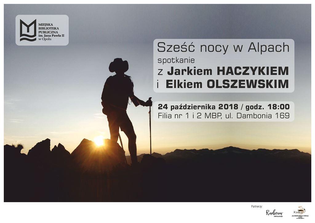 Sześć nocy w Alpach - spotkanie z Jarkiem Haczykiem i Elkiem Olszewskim