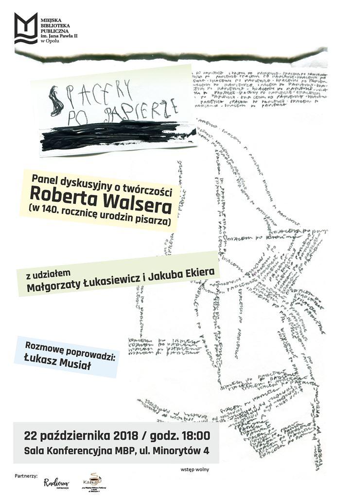 Spacery po papierze. Panel dyskusyjny o twórczości Roberta Walsera (w 140. rocznicę urodzin pisarza)