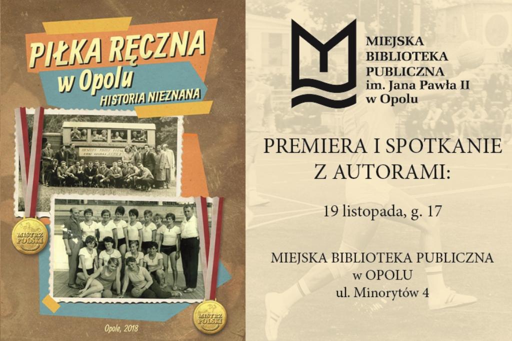 Piłka ręczna w Opolu. Historia nieznana