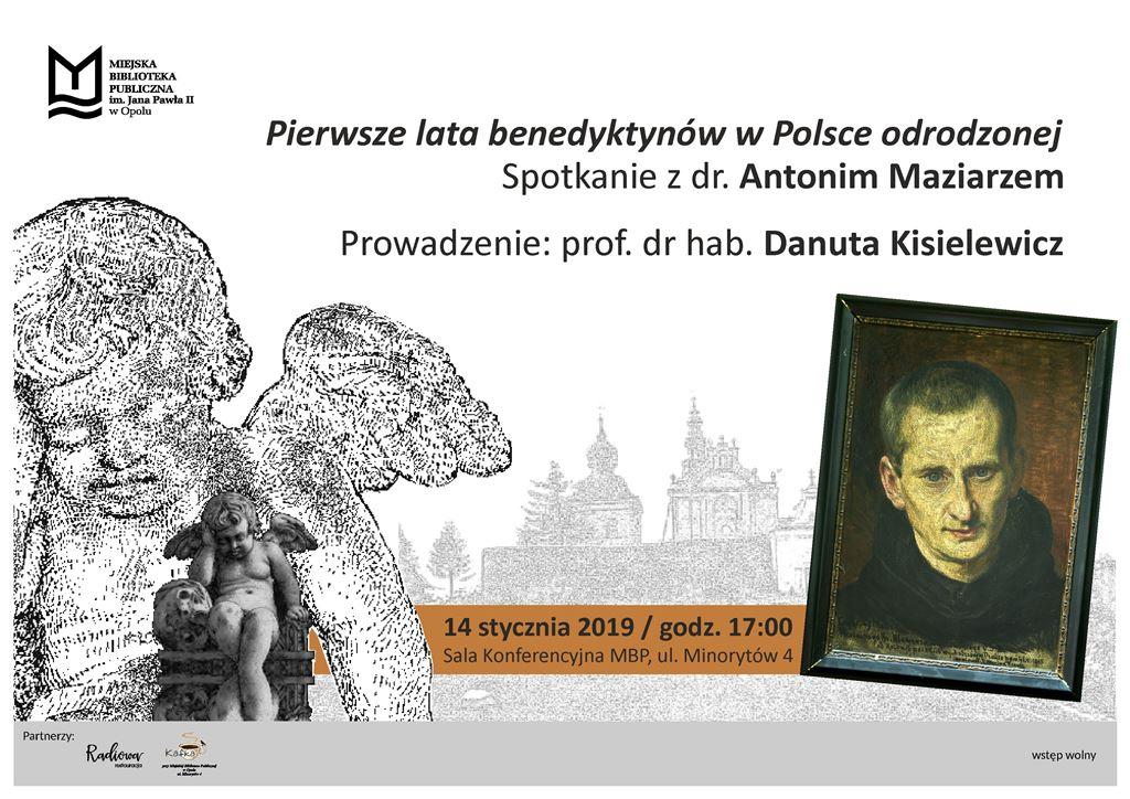 Pierwsze lata benedyktynów w Polsce odrodzonej – spotkanie z dr. Antonim Maziarzem