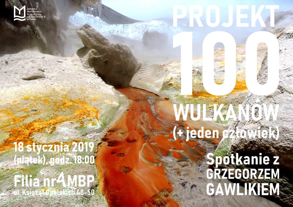 Projekt 100 Wulkanów (+ jeden człowiek) – spotkanie z Grzegorzem Gawlikiem