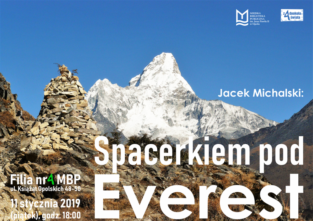 """""""Spacerkiem pod Everest"""" – spotkanie podróżnicze z Jackiem Michalskim"""
