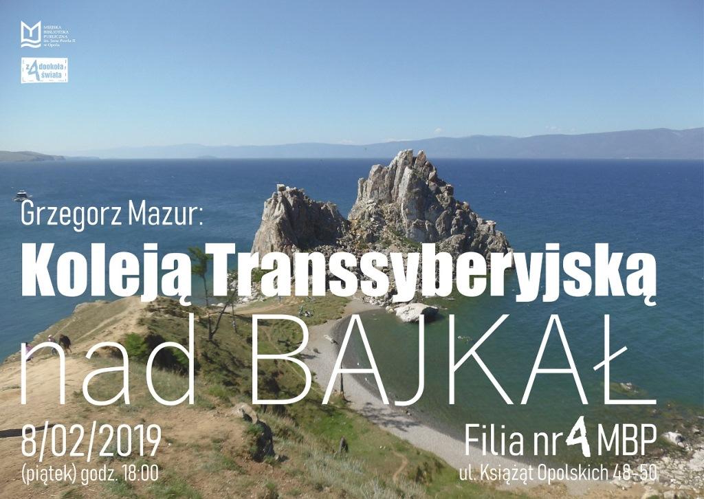 Koleją Transsyberyjską nad Bajkał – spotkanie podróżnicze z Grzegorzem Mazurem