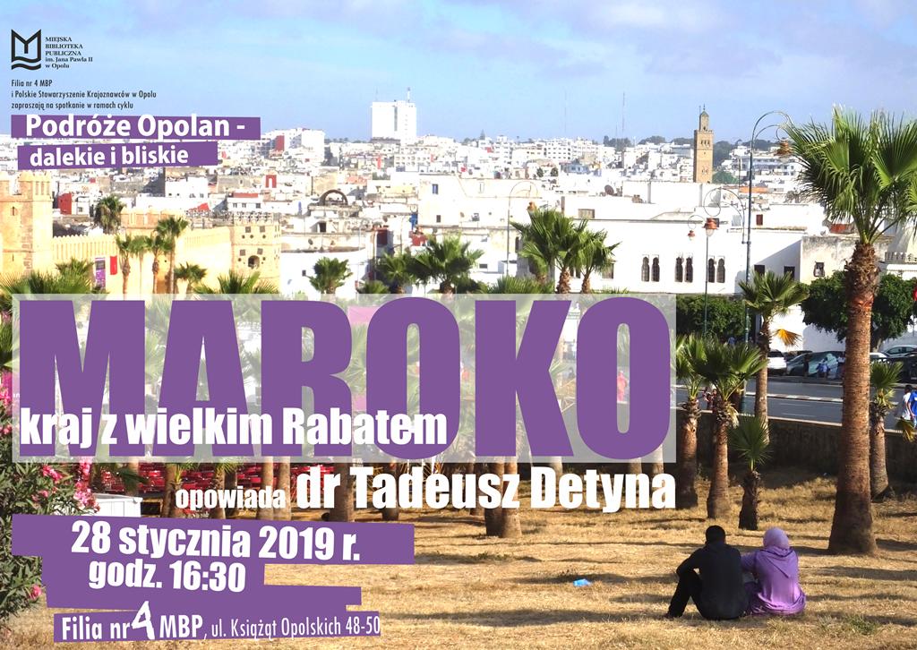 Podróże Opolan dalekie i bliskie: MAROKO – kraj z wielkim Rabatem