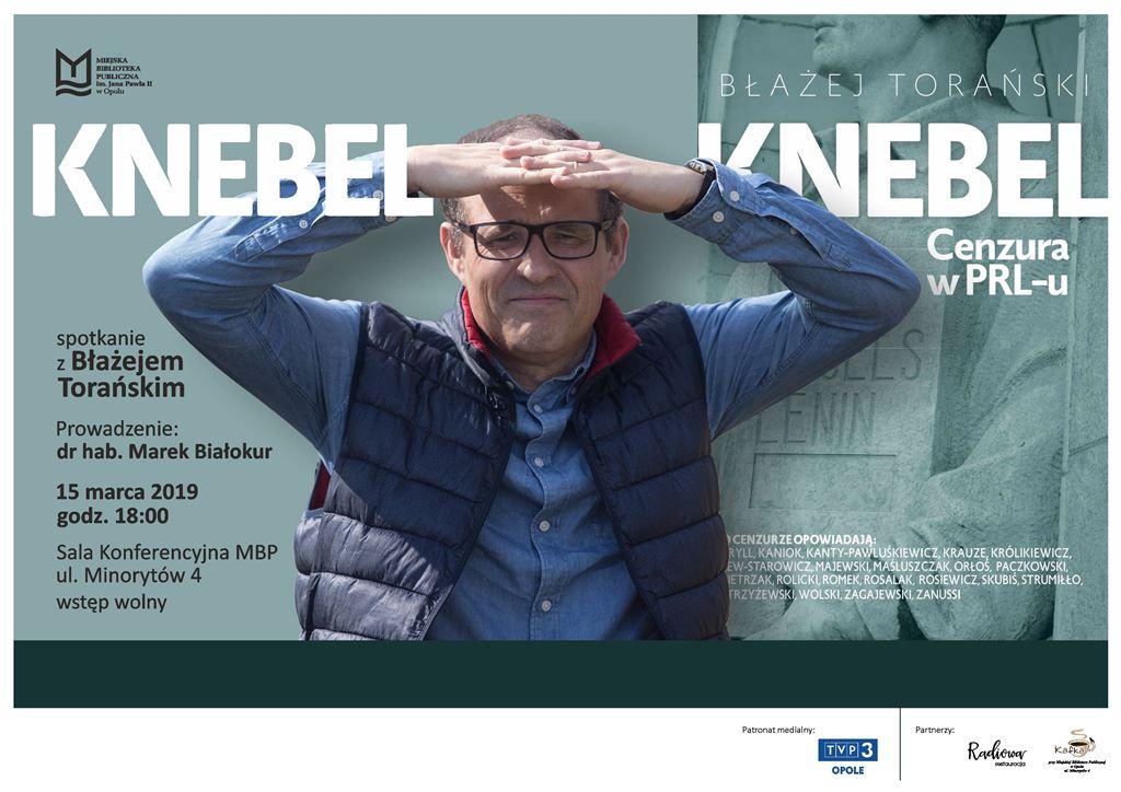 Knebel. Cenzura w PRL-u – spotkanie z Błażejem Torańskim