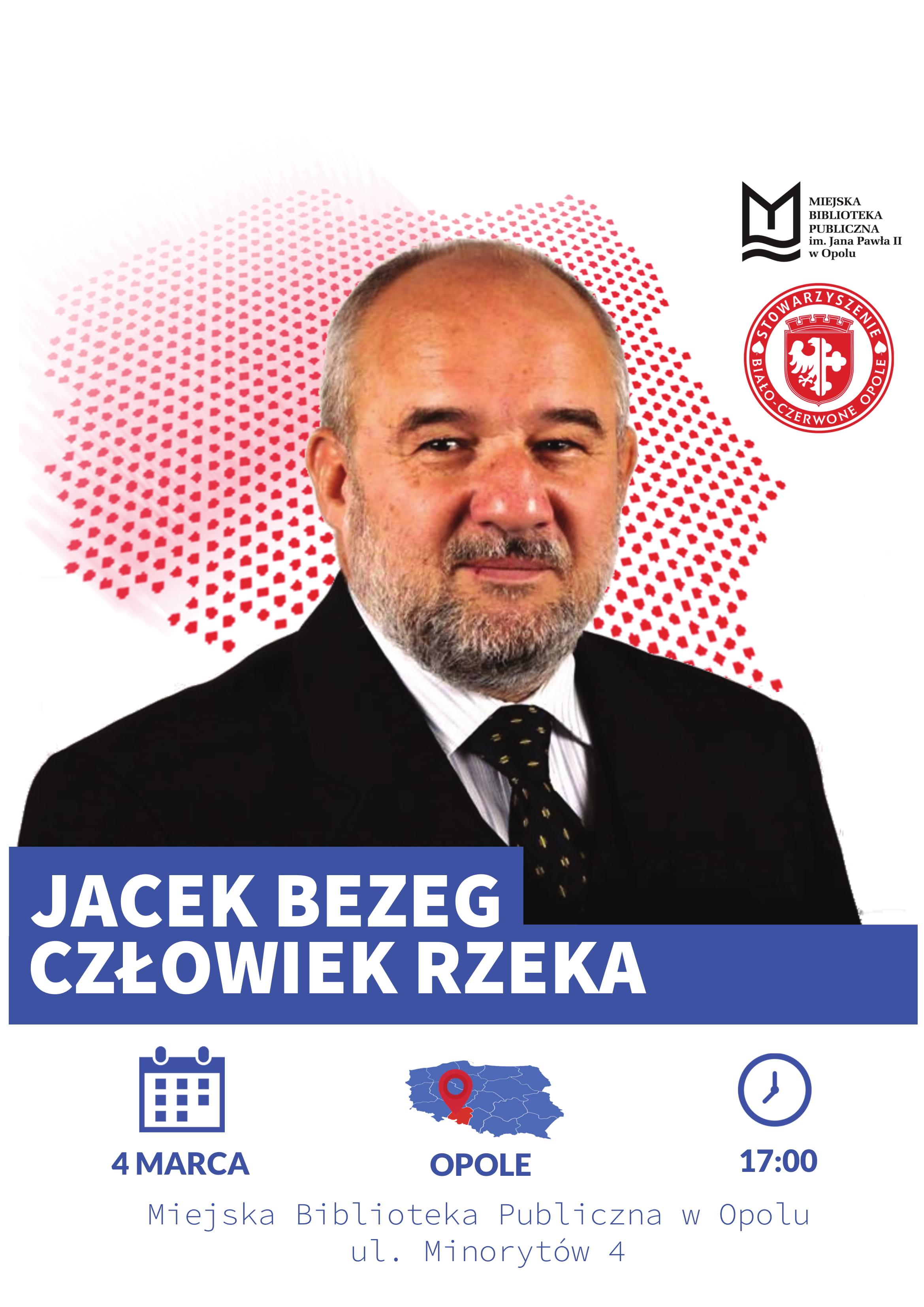 Jacek Bezeg: człowiek rzeka