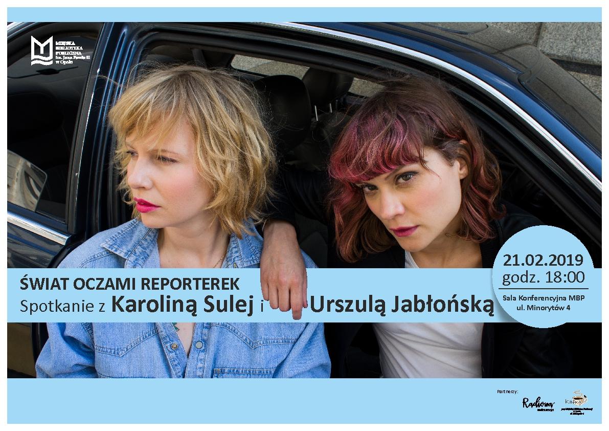 Świat oczami reporterek. Spotkanie z Karoliną Sulej i Urszulą Jabłońską