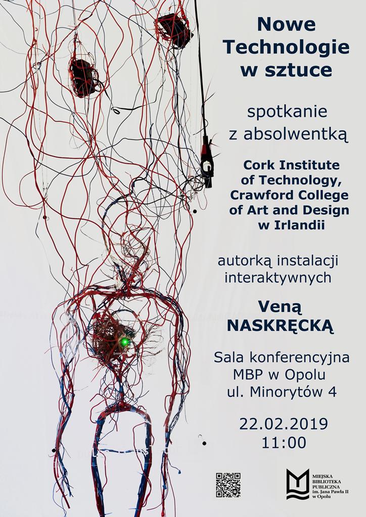 Nowe technologie w sztuce – spotkanie z Weroniką Naskręcką