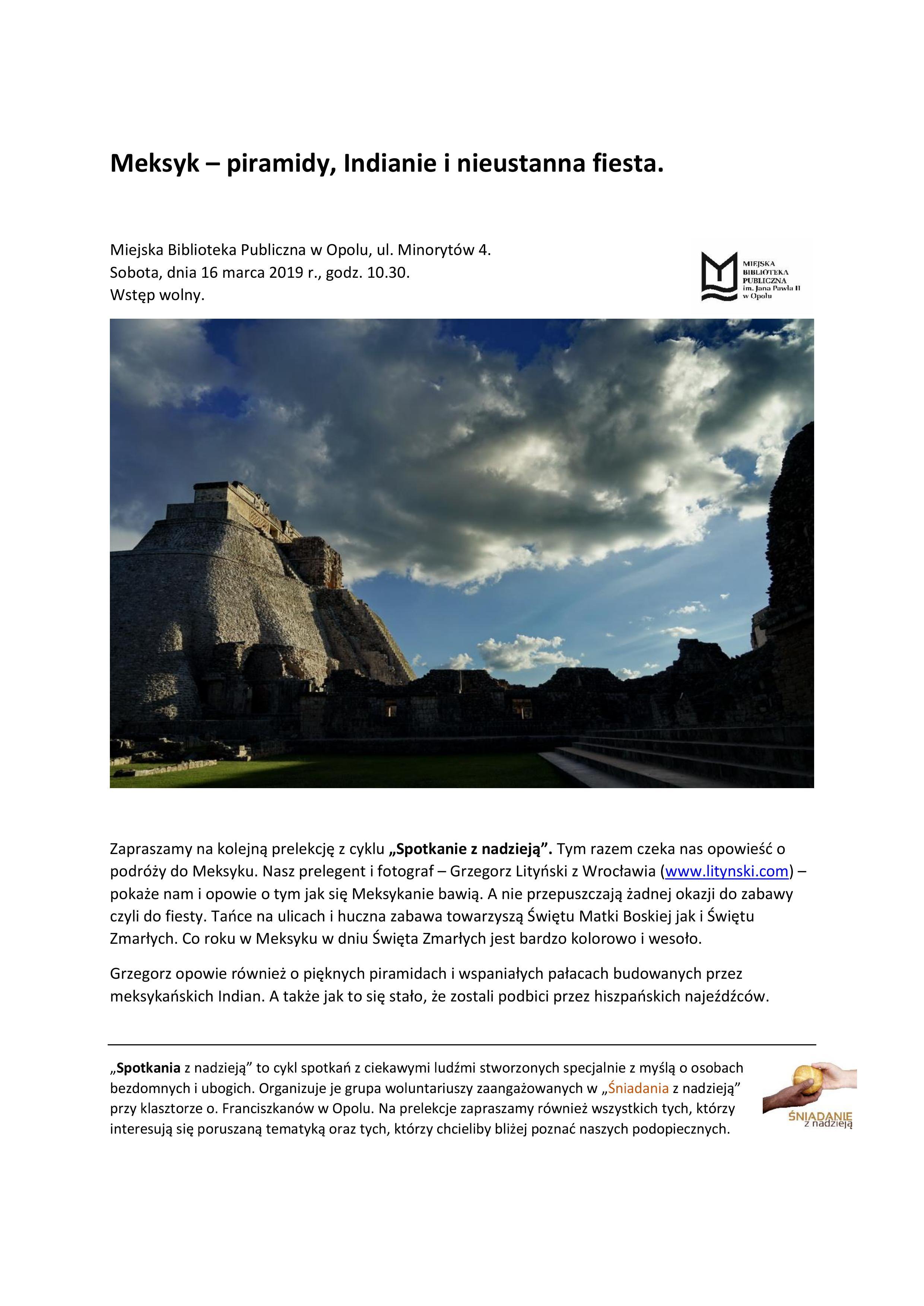 Spotkanie z nadzieją: Meksyk - piramidy, Indianie i nieustanna fiesta
