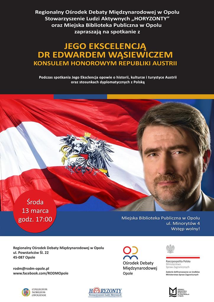 Spotkanie z drm Edwardem Wąsiewiczem Konsulem Honorowym Republiki Austrii