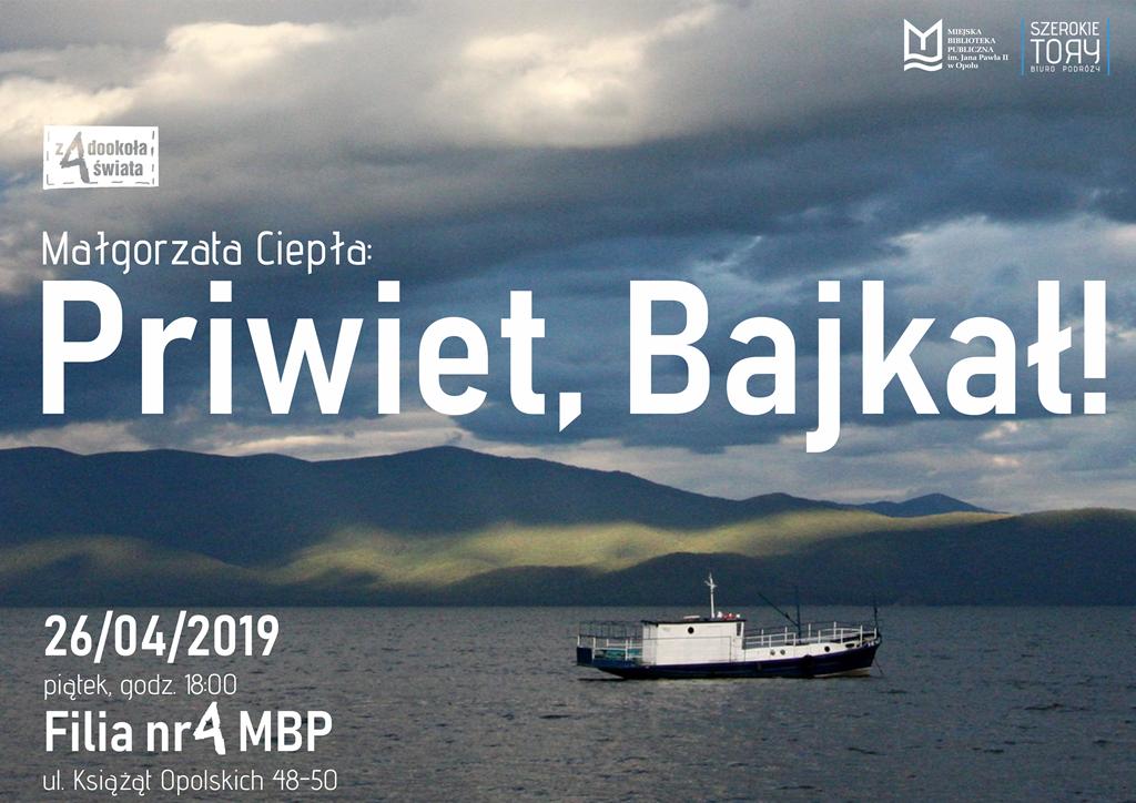"""""""Priwiet, Bajkał"""" – spotkanie podróżnicze z Małgorzatą Ciepłą"""
